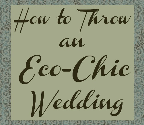eco chic wedding WeddingFair