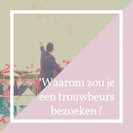 blogpost beursbezoeken weddingplanner